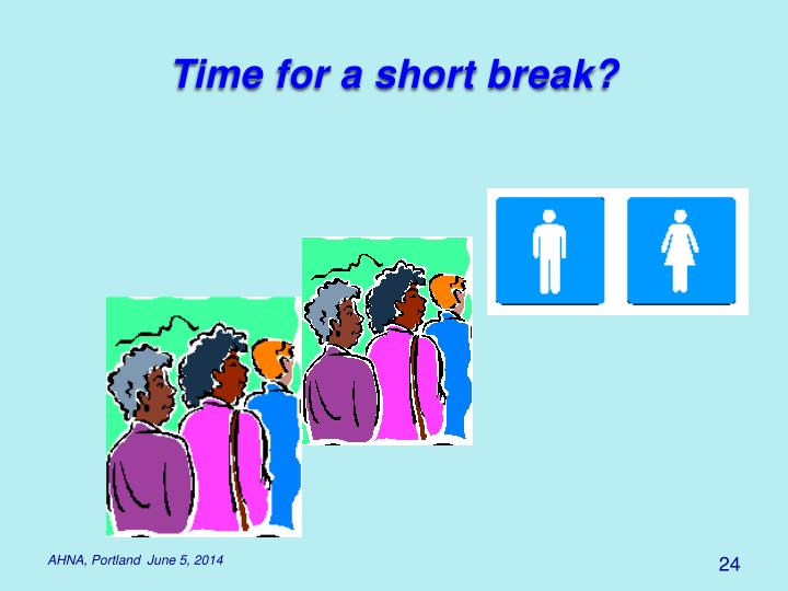 Time for a short break?