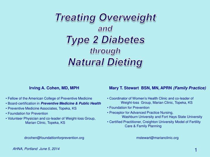 Treating overweight and type 2 diabetes through natural dieting