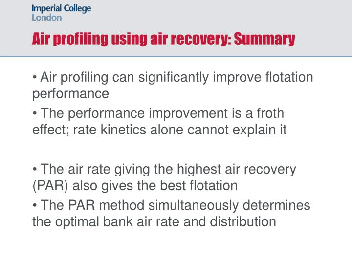 Air profiling using air recovery: Summary