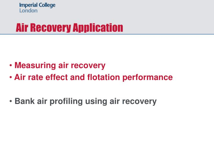 Air Recovery Application