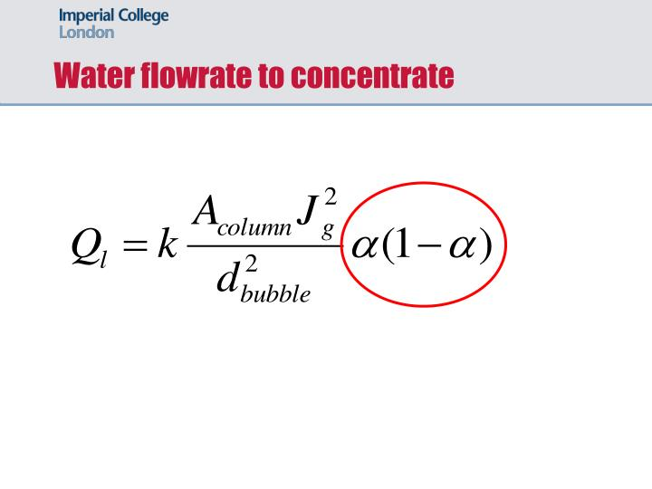 Water flowrate to concentrate