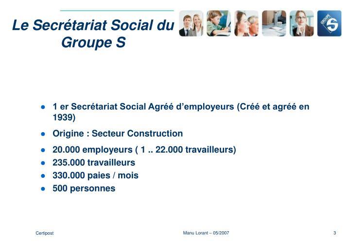 Le Secrétariat Social du Groupe S