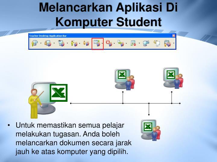 Melancarkan Aplikasi Di Komputer Student