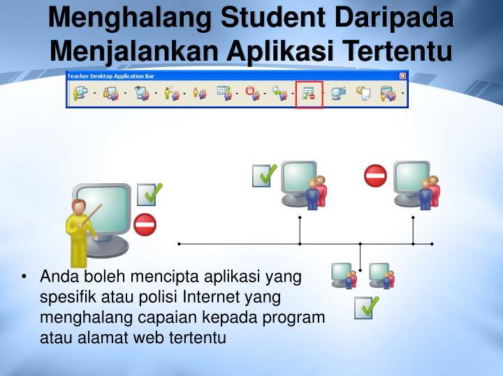 Menghalang Student Daripada Menjalankan Aplikasi Tertentu