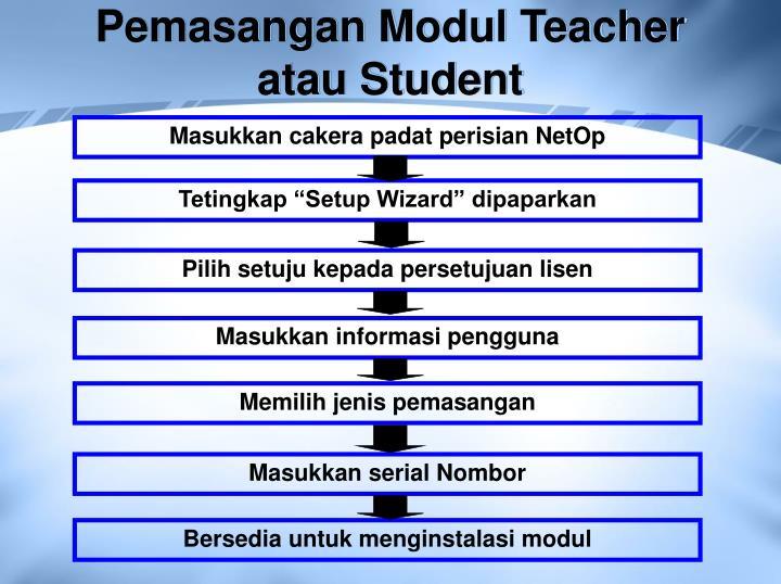 Pemasangan Modul Teacher atau Student