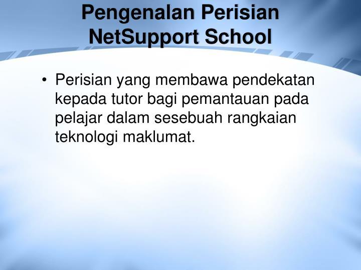 Pengenalan Perisian NetSupport School