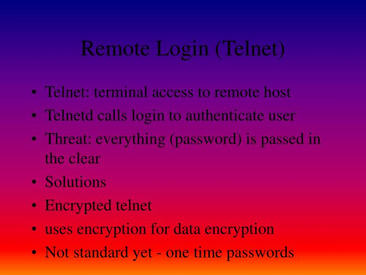 Remote Login (Telnet)