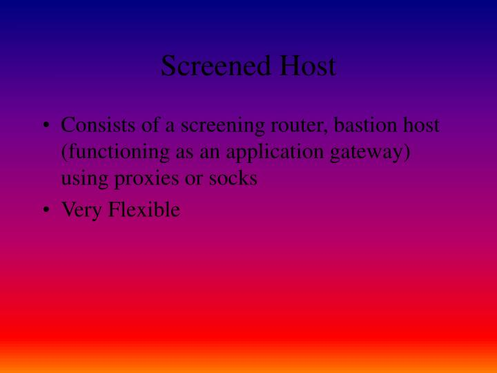 Screened Host