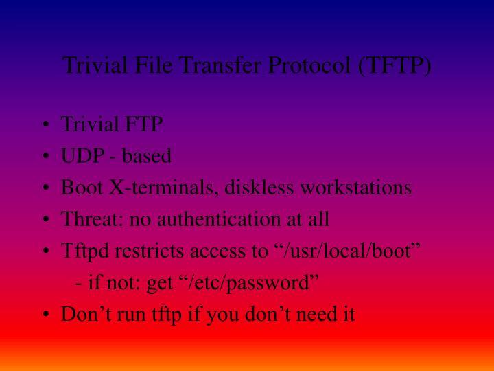 Trivial File Transfer Protocol (TFTP)
