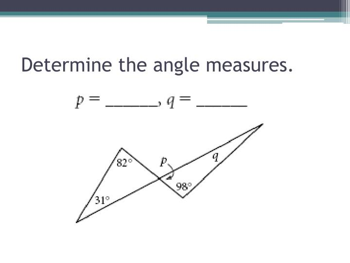 Determine the angle measures.