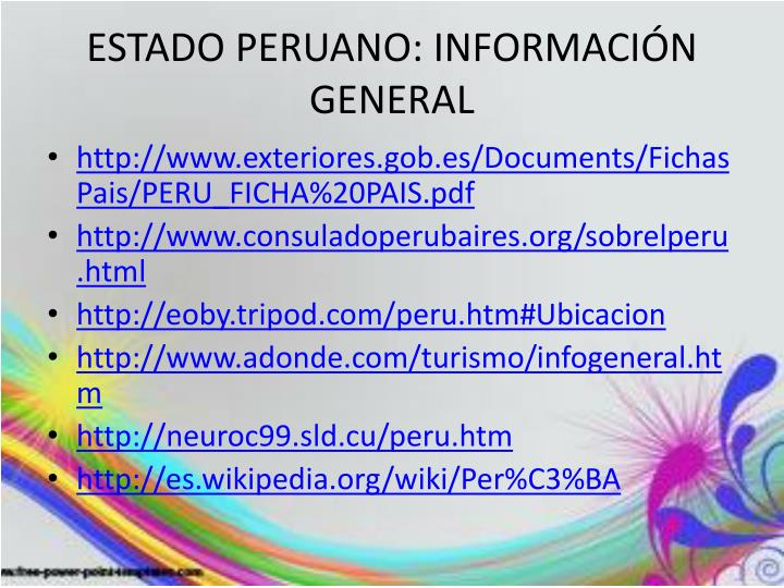 ESTADO PERUANO: INFORMACIÓN GENERAL