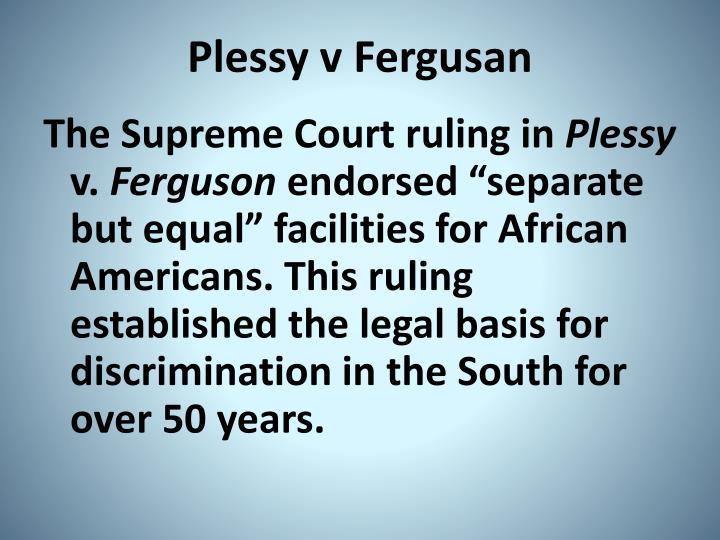 Plessy v Fergusan