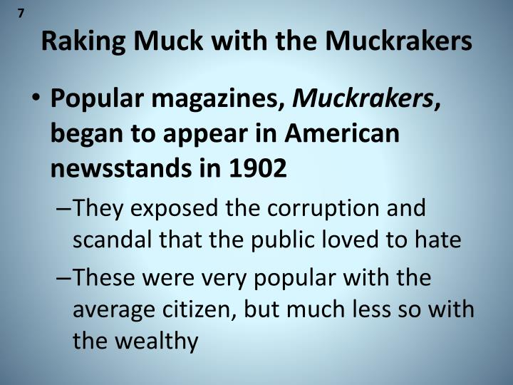 Raking Muck with the Muckrakers