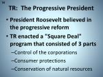 tr the progressive president