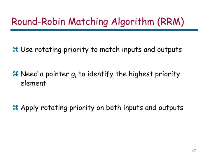 Round-Robin Matching Algorithm (RRM)