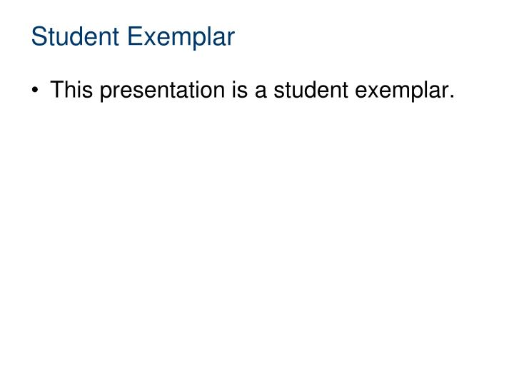 Student Exemplar