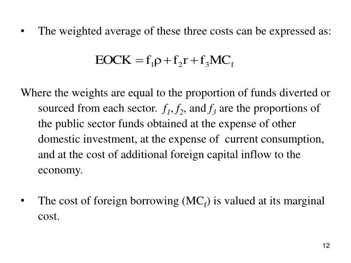 The weighted average of these three costs can be expressed as: