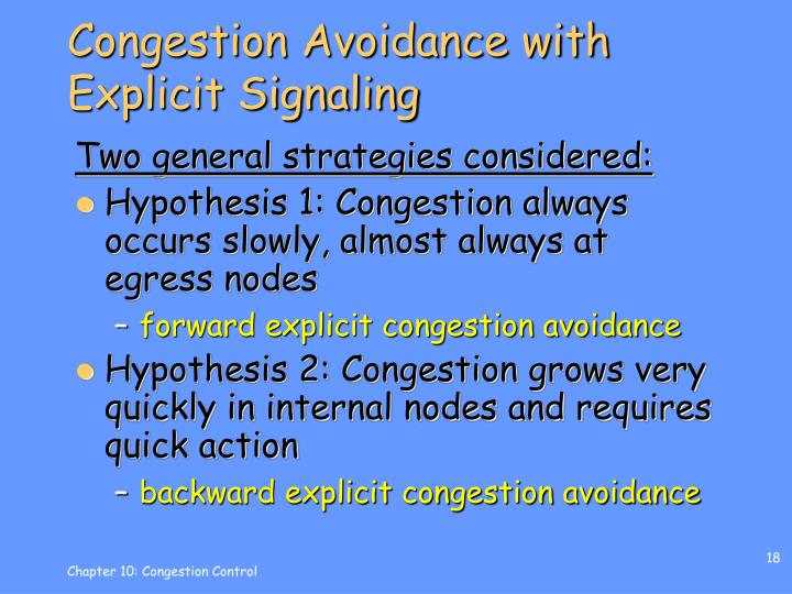 Congestion Avoidance with Explicit Signaling