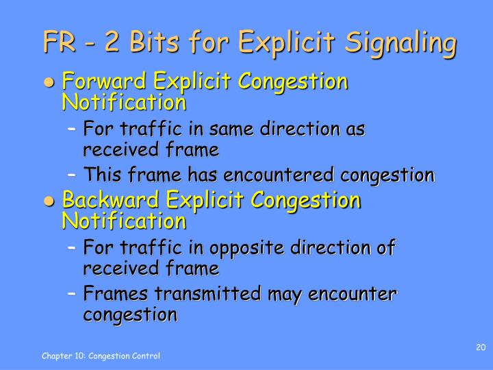 FR - 2 Bits for Explicit Signaling