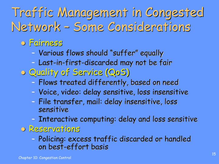 Traffic Management in Congested Network – Some Considerations