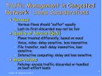 traffic management in congested network some considerations
