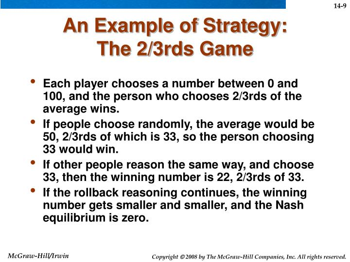 An Example of Strategy: