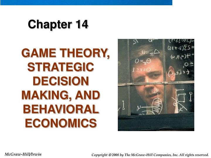 Game theory strategic decision making and behavioral economics