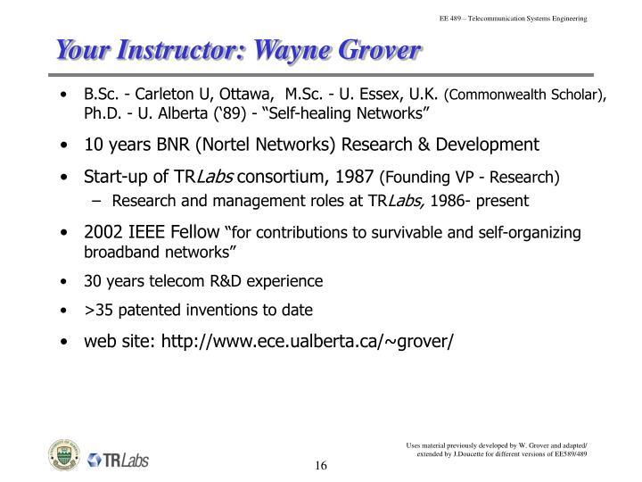 Your Instructor: Wayne Grover