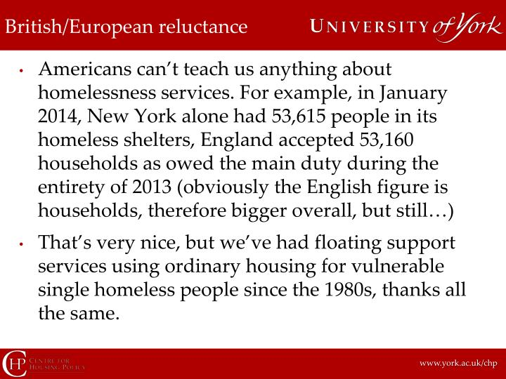 British/European reluctance