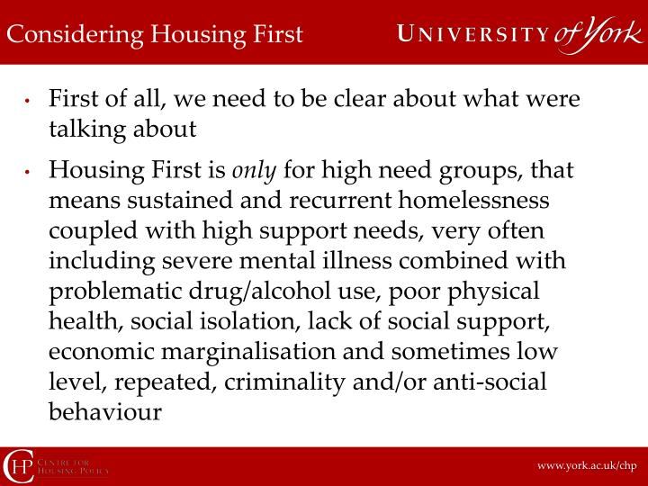Considering Housing First