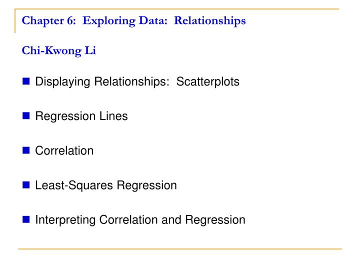 Chapter 6 exploring data relationships chi kwong li