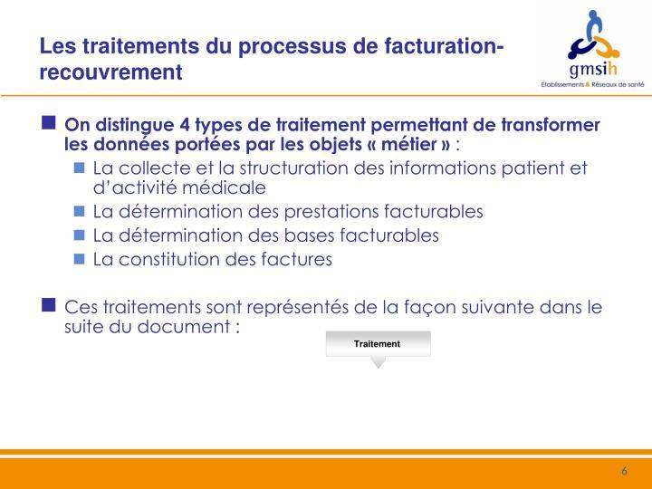 Les traitements du processus de facturation-recouvrement
