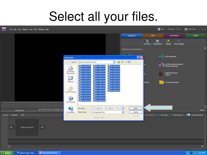 Select all your files.