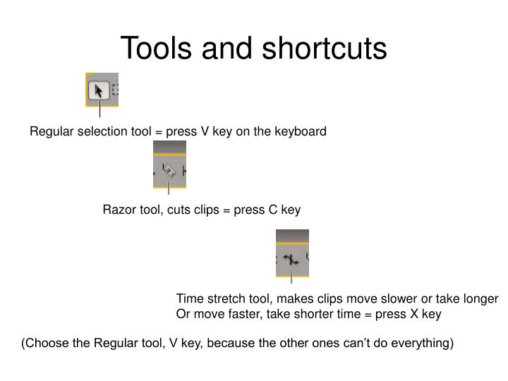 Tools and shortcuts