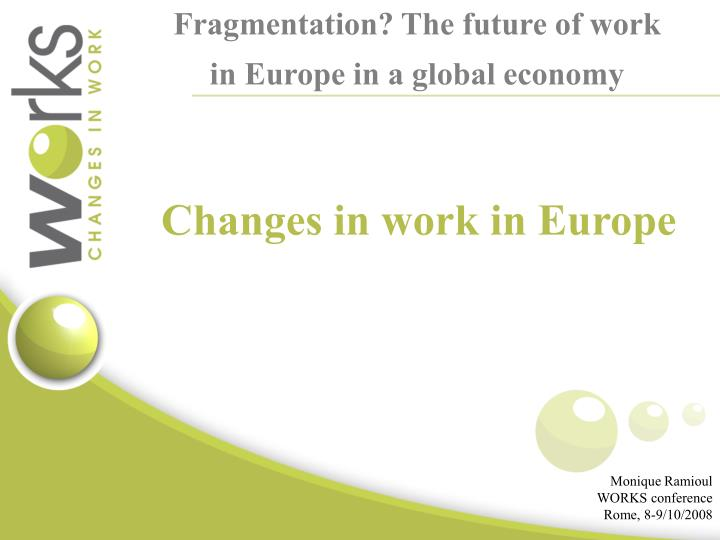 Fragmentation the future of work in europe in a global economy