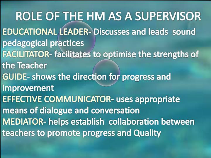 ROLE OF THE HM AS A SUPERVISOR