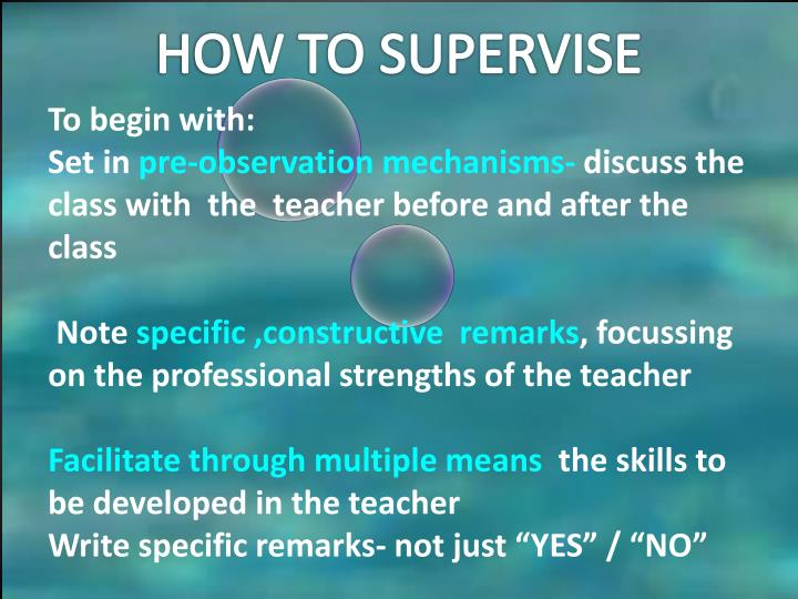HOW TO SUPERVISE