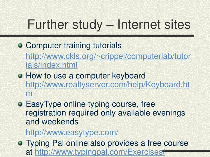 Further study – Internet sites