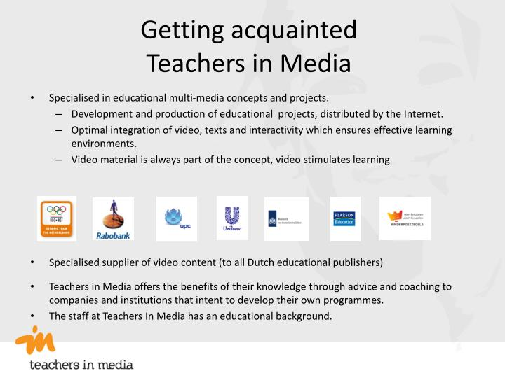 Getting acquainted teachers in media