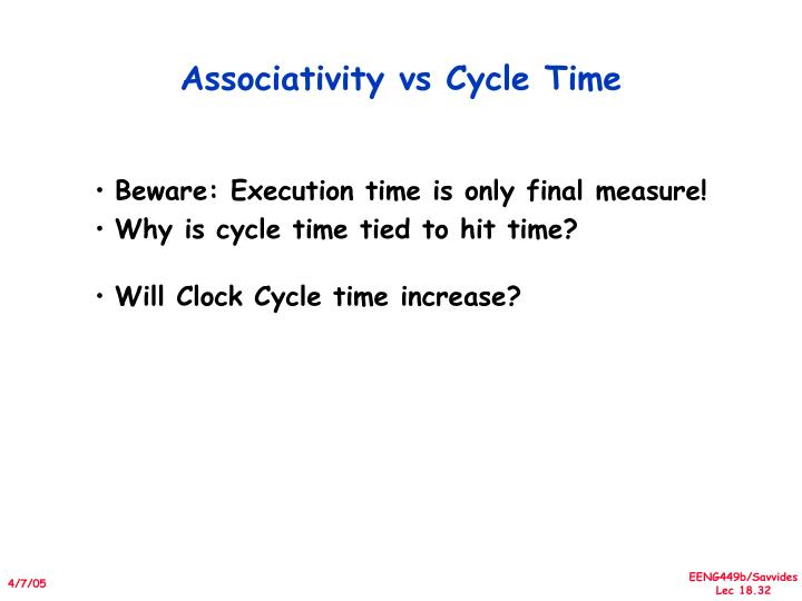 Associativity vs Cycle Time