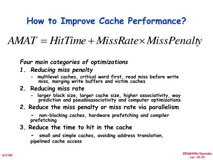 How to Improve Cache Performance?