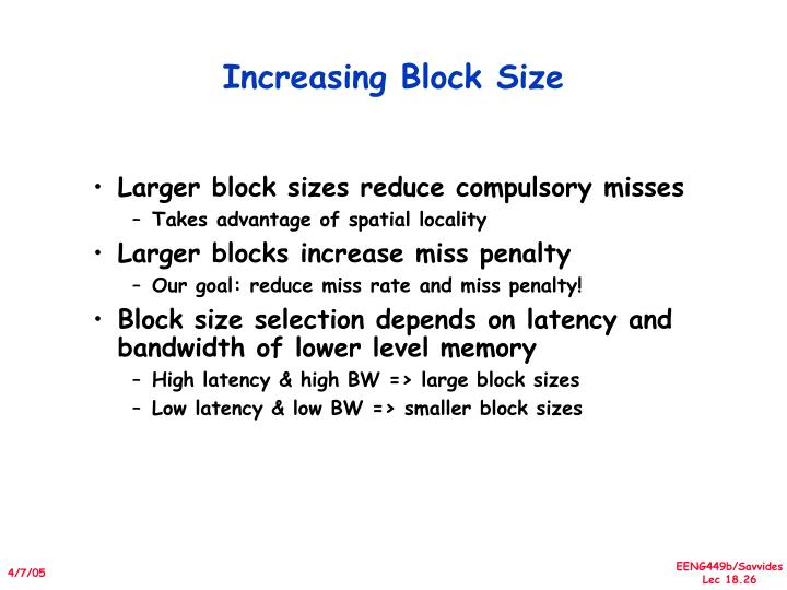 Increasing Block Size