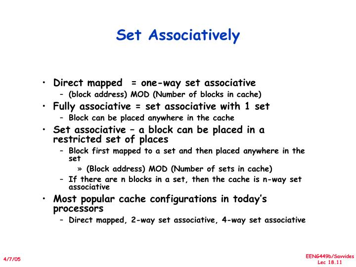 Set Associatively