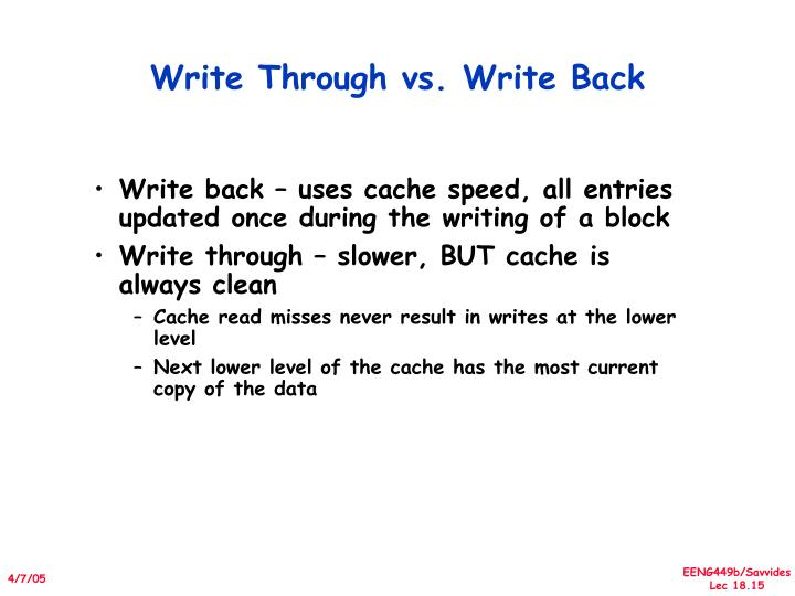 Write Through vs. Write Back