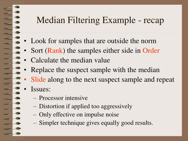 Median Filtering Example - recap