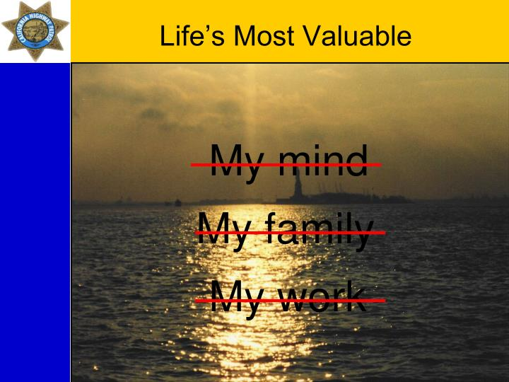 Life's Most Valuable