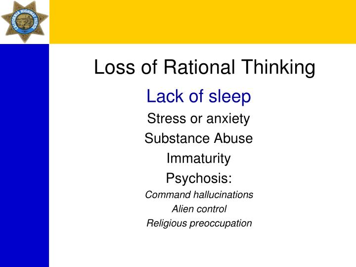 Loss of Rational Thinking