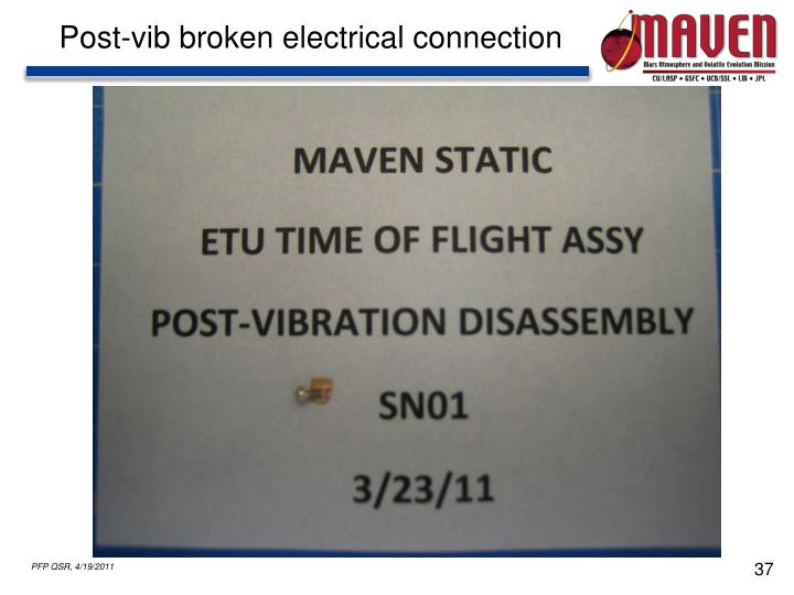 Post-vib broken electrical connection