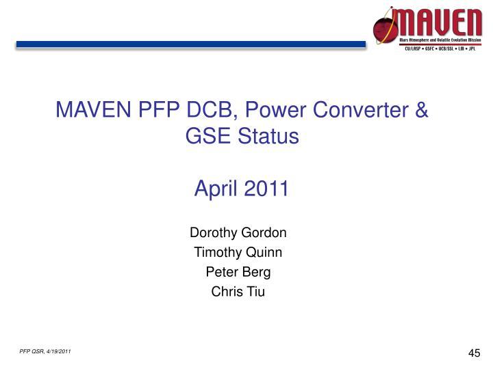 MAVEN PFP DCB, Power Converter & GSE Status