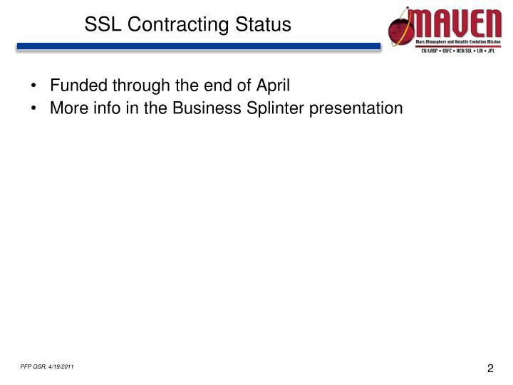 SSL Contracting Status